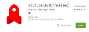 YouTube Go app has been launched