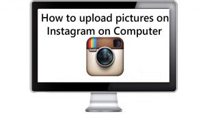 How To Post On Instagram From PC Browser