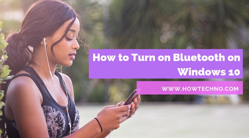 how-to-turn-on-bluetooth-on-windows-10