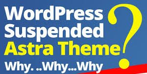 wordpress-astra-suspended-a-theme