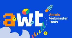 Ahrefs-Launched-Ahrefs-Webmaster-Tools-for-Free
